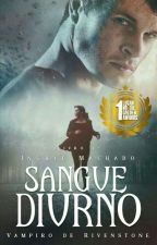 Sangue Diurno -  Vampiros de Rivenstone by In_Machado