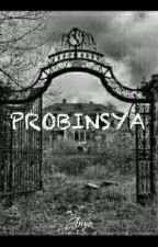 Probinsya (Short Story) [Finished] by AnneMuntingSirena