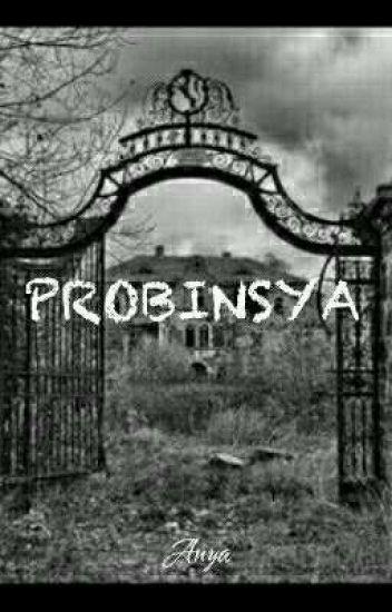 Probinsya (Short Story) [Finished]