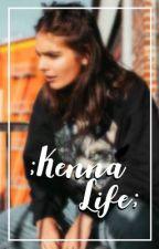 ;Kenna Life;  by SoyLadyKenna