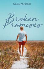 Broken Promises (Montenegro Series #.1) by iamjoshemmanuel