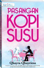 Pasangan Kopi Susu by dearnovels