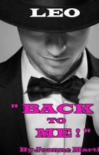 Leo- Back to me! by JoanneMartin2015