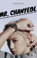 Mr. Chanyeol [END] by mchliexz