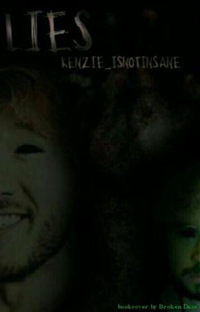 Lies (sequel To Insane) by Kenzie_isnotinsane