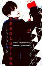 Longing: Absolution  [ M.Y.] by Missjjangjjang