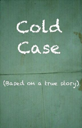 Cold Case  by Dreamland1302