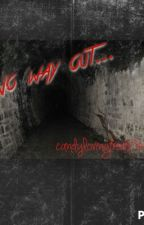 No way out (1D horror story) (some bxb) by Candylovingfreak136