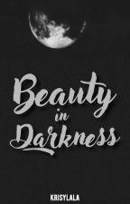 Beauty in Darkness (A Fairytale Retelling #1) by krisylala