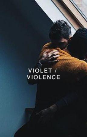 VIOLET / VIOLENCE by conspiracys