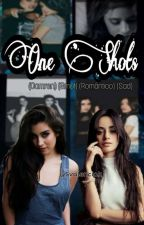 one shots (camren) (smut) (romántico) (Sad) by Svalenciak