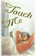 Touch Me (Trafalgar Law x Reader)  by BlubberyBubble