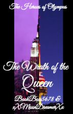The Heroes of Olympus 6 - The Wrath of the Queen by BookBoss5678