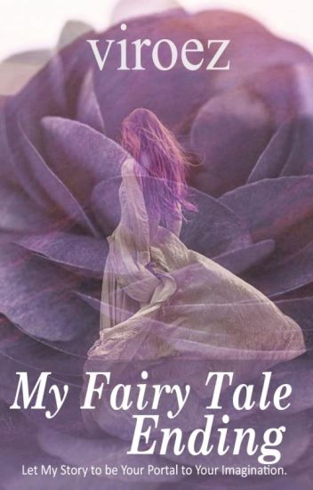 My Fairy Tale Ending [Short Story/End]