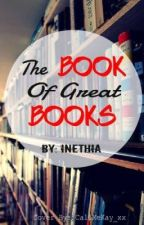 The Book Of Great Books by Inethia