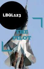 The Pilot (Short Story) by Lbql123