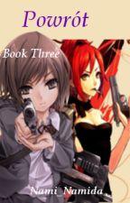 Powrót |BOOK THREE| by JukiXoxo