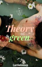 Theory of green ; Larry Stylinson by LarrieGossip