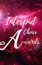 Intrepid Choice Awards 2017 by IntrepidChoiceAwards