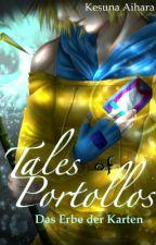 Tales of Portollos - Das Erbe der Karten by Kesuna_Aihara