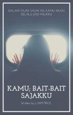 Kamu; Bait-bait Sajakku by Laratrice