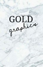 Gold Graphics || Graphic Shop || by TheLibrarianKid