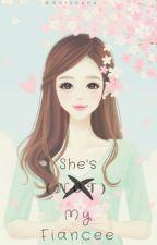 She's (Not) My Fiancee by Anindana