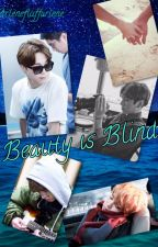 Beauty is Blind ♔JJK&PJM♔[completed] by pastellene