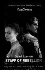 Мертвая авеню: Штаб Неповиновения by iamdianasorenson