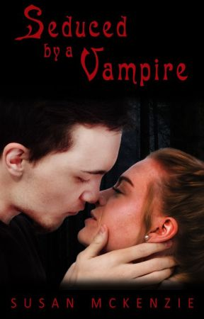 Seduced by a Vampire by SueMcKenzieAuthor