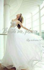 Beside me, please.. by selvian14