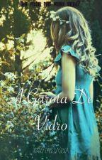 A Garota De Vidro by Airisuu__