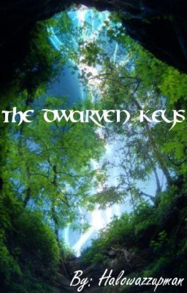 The Dwarven Keys by halowazzupman