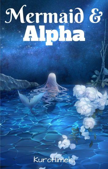 Mermaid & Alpha