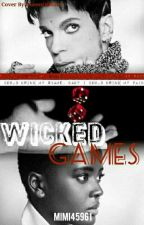 Wicked Games (Republish) by mimi45961