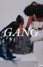 GANG by tttears