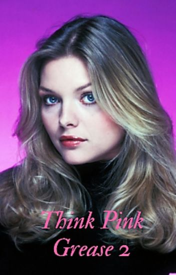 Think Pink (Grease 2)