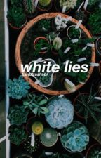 white lies ;: phan  by bandtrashabi