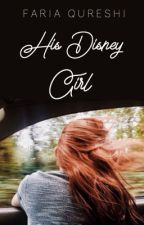 His Disney Girl | ongoing by coolfaria