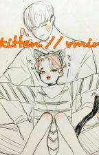kitten // vmin by ChocolateIsMySekai