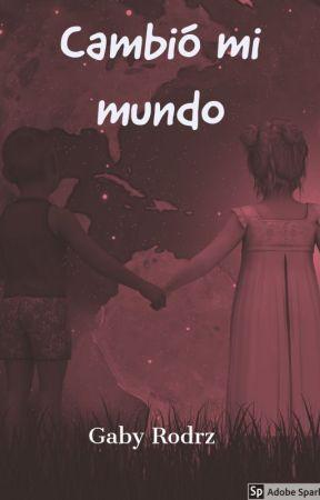 Cambió mi Mundo by Gaby_Rodrz