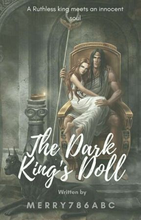 The Dark King's Doll  by Merry786abc