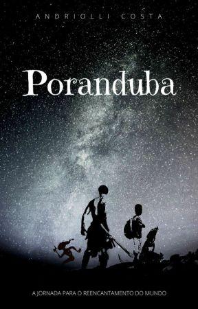 Poranduba - A jornada para o reencantamento do mundo by AndriolliCosta