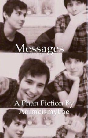 Messages: phan by PetraAckerman9