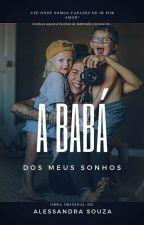 A Babá dos Meus sonhos  by Alessasouza23