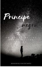 Príncipe Negro by BrunaMichelly88