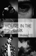 You're in The dark.. /Sebastian by Miditee