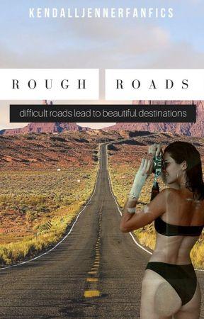 Rough Roads - Kendall Jenner Imagine by kendalljennerfanfics
