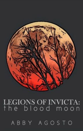 Legions of Invicta: The Blood Moon by winchester-soldier