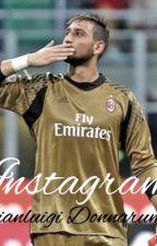 Instagram// Gianluigi Donnarumma by SaraGirimonte